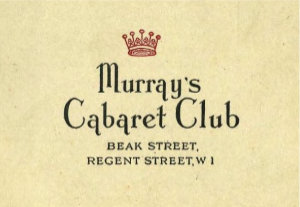 THE MUSEUM OF SOHO: MURRAY'S CABARET CLUB EXHIBITION