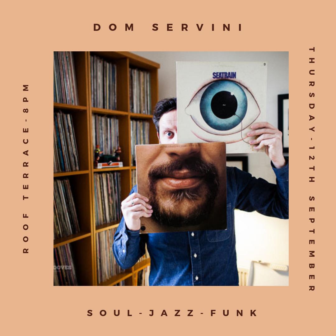 DJ Dom Servini on The Terrace